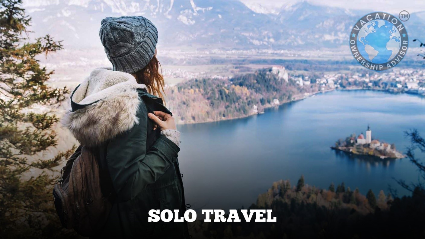 Solo Travel is Better Vacation Ownership Advisor